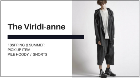 The Viridi-anne 18SS - PILE HOODY & SHORTS